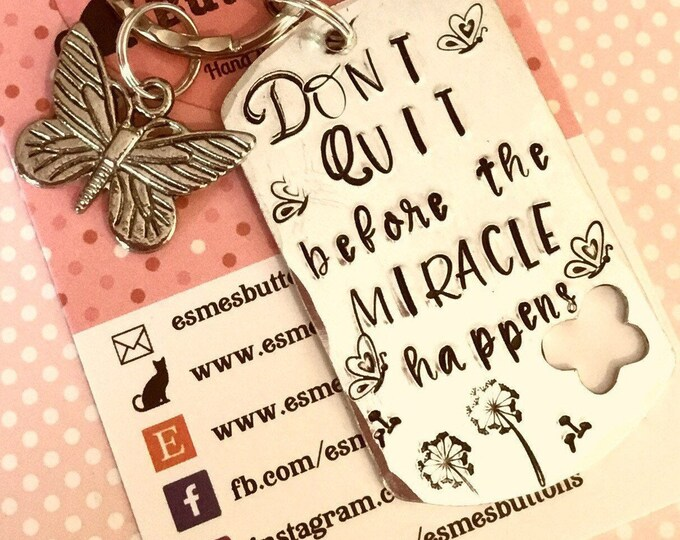 Butterfly keyring, affirmation gift, motivational gift, gift for her, gift for him, don't quit before the miracle happens, uk seller,