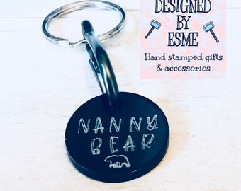 Nanny trolley token/ bag charm, Nanny Bear gift, personalised, double sided, Hand Stamped gift for her,