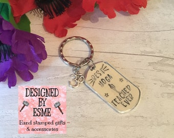 Yoga Teacher gift, appreciation keyring, Best Yoga teacher ever, Yoga class student, Hand stamped, for her, for him, yoga course