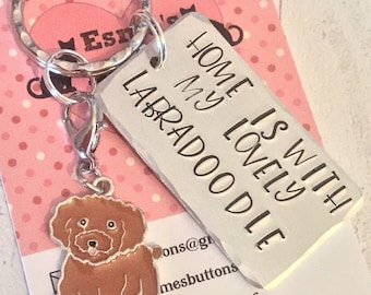 Home is with my Labradoodle dog keyring, Doodle dog keyring , Labradoodle owner gift, Labradoodle gift, Hand Stamped Key Ring, Dog Owner,