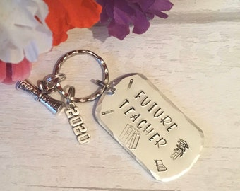 Future Teacher keyring, student teacher gift, Graduate teacher gift, Hand stamped, Gift for Her, Gift for him