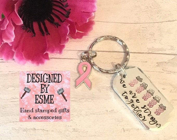 Women are Stronger together Keyring, Family fighting Cancer, Cancer support, sisters together, we have strength together