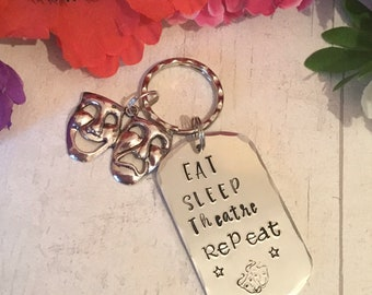"Theatre gift, Actor gift, Actress gift, ""Eat Sleep Theatre Repeat"", Drama gift, Hand Stamped keychain, gift for her, gift for him,"