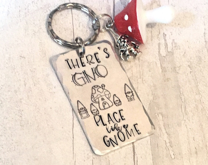 There's gno place like gnome, family gift, Best friends gift, hand stamped,for her, for him, gnome family,