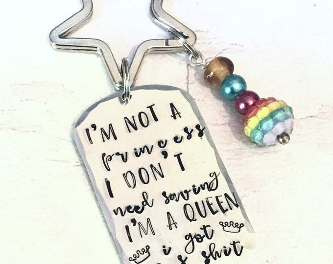 I'm not a princess I don't need saving, I'm a queen, I got this shit,Handstamped, Gift for Her, Strong woman