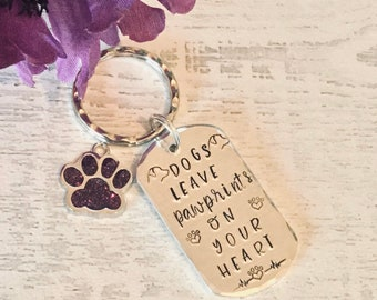 Dogs leave pawprints on your heart Dog Bereavement gift, dog gift, remembrance,Hand Stamped, Key chain, dog Lover, for her, for him