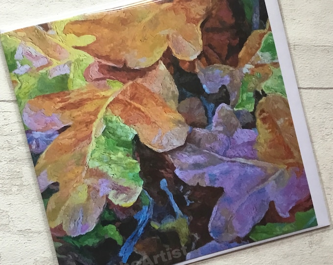 Autumn Oak Leaves, artist card, marktheartist, Norfolk scene, for her, for him, Autumn leaves,