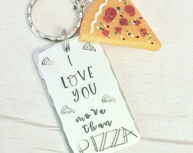 Pizza love Keyring, I love you more than pizza, Handstamped, personalised, gift for her, gift for him