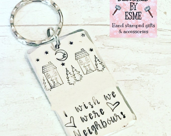 I wish we were neighbours gift, next door, lockdown, boyfriend gift, girlfriend gift, Best friends gift, hand stamped,for her, forhim