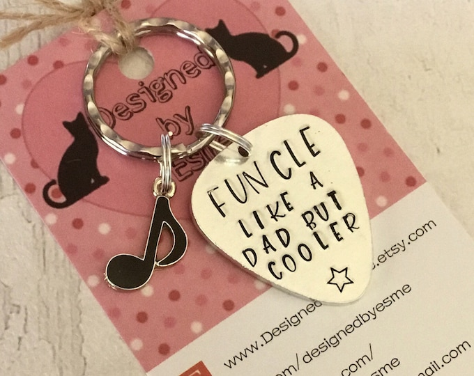 """Funcle Guitar pick keyring, uncle gift, gift for an uncle, """"Funcle like a Dad but cooler"""""""" Hand Stamped ,music gift, guitar gift, gift for h"""