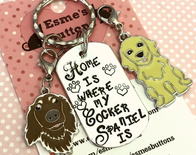 Home is Where my cocker Spaniel is dog keyring, cocker spaniel gift, Hand Stamped, Key Chain,, Dog Lover, dog gift, for her, for him,