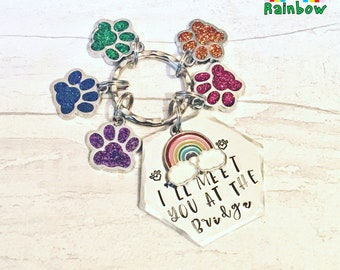 Rainbow Bridge keyring,pet bereavement, gift for her, gift for him,I'll meet you at the bridge, coloured pawprints,