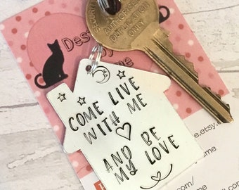Come live with me and be my love keychain, romantic keychain, will you live with me, keys to the house, new house keys, moving in together,