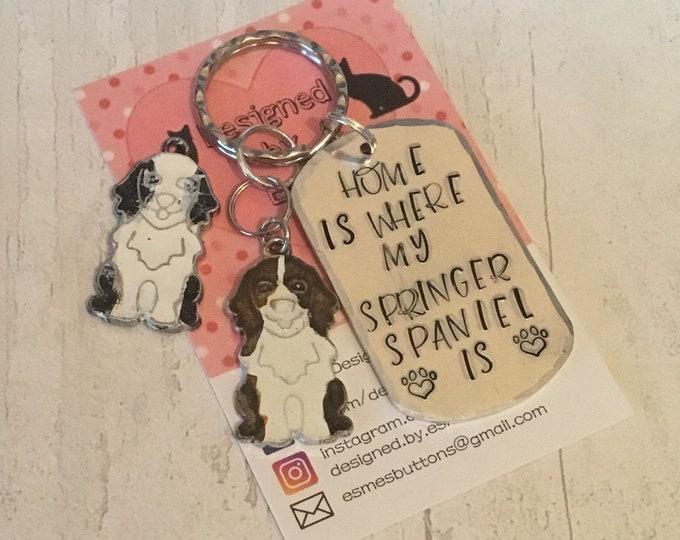 Home is where my Springer Spaniel is, springer spaniel dog keyring gift, handstamped  keyring, dog gift,