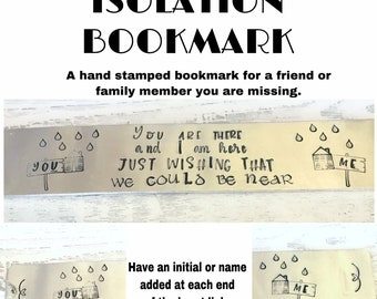 Isolation Bookmark, social distancing, gift for a friend, hand stamped bookmark, for her, for him, personalised bookmark,