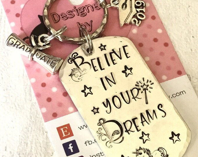 Graduation gift, Believe in your dreams, graduate gift, Hand stamped, Key chain, UK seller, Gift for him, Gift for her,