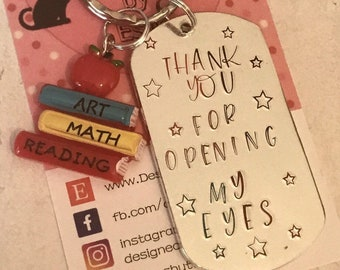 Art Teacher appreciation keyring, teacher gift, Opening my eyes, End of year gift, Hand stamped, Thank you gift, Gift for Her, Gift for him