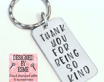 Thank you for being so kind, Nurse or Doctor keyring, nurse gift, hospital worker gift,, Hand Stamped gift,