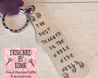 Teacher keyring, Best Teacher in the world, teacher gift,TA gift, End of year gift, Hand stamped, Thank you gift, Gift for Her, Gift for him