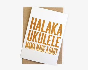 Halaka Ukulele Mama Made A Baby First Mother/'s Day Card