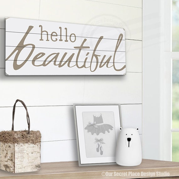 Hello Beautiful Sign Hello Beautiful Wood Sign Girls Room Wall Etsy