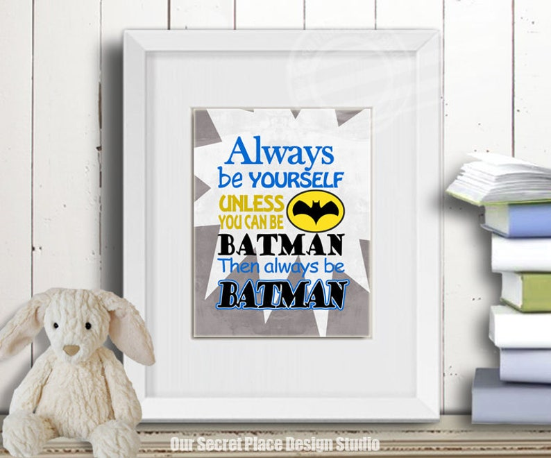 superman nursery decor.htm always be yourself unless you can be batman wall art for kids etsy  always be yourself unless you can be