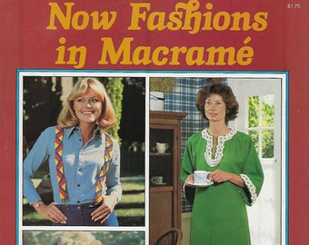 Now Fashions in Macrame Vintage 1970's Clothing Patterns Craft Instruction Book