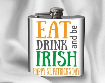 Hip Flask - St. Patricks Day Flask - Birthday Gift - Gift for Friend - Alcohol - Liquor
