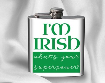 Hip Flask - St. Patricks Day Flask - Birthday Gift - Gift for Friend - Alcohol - Liquor - Irish