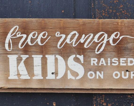 Free Range Kids Barnwood Sign