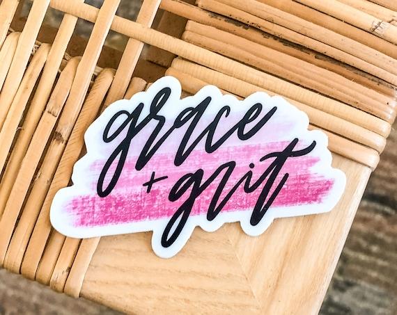 Grace + Grit Sticker   2nd Edition