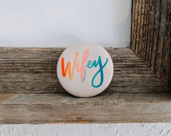 Wifey Button