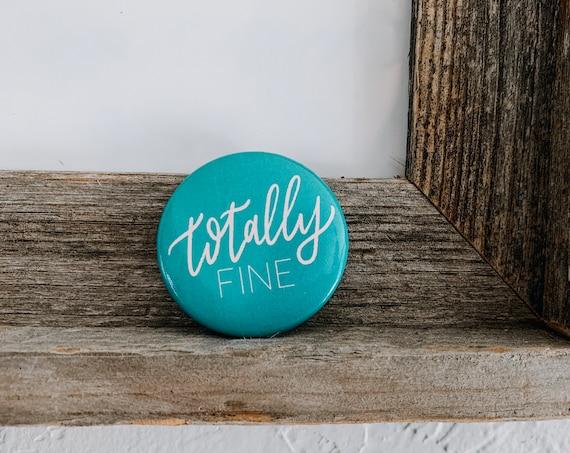 Totally Fine Button