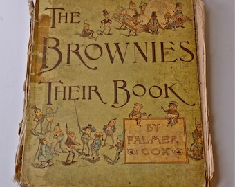 Antique Book The Brownies Their Book 1887
