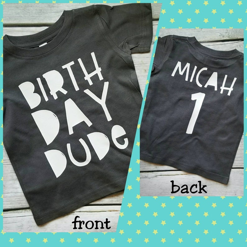 ae564662 Birthday Dude Shirt, Boys Birthday Shirt, Custom Boys Birthday Shirt,  Birthday Dude, Personalized Boys Birthday Shirt