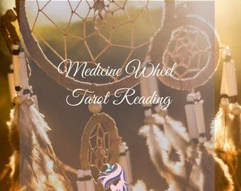Medicine Wheel Tarot Reading - Psychic Intuitive