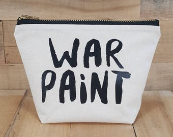 War Paint Makeup Bag, War Paint, War Paint Cosmetic Bag, Gift for Her, Nurse Gift, Tote Bag, Teacher Gift, Girlfriend Gift, Best Friend Gift