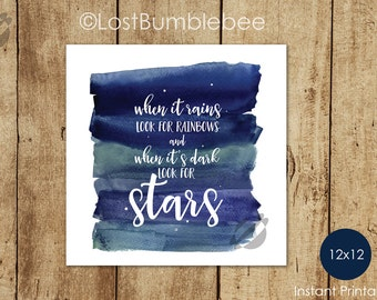 When it rains look for rainbows and when it's dark look for stars   Instant Printable digital Illustration ,Home Decor LostBumblebee   12x12