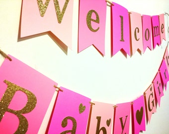 Welcome Baby girl banner, Welcome Baby banner, Welcome girl, Baby shower banner, baby shower girl banner, baby shower for a girl, New Baby