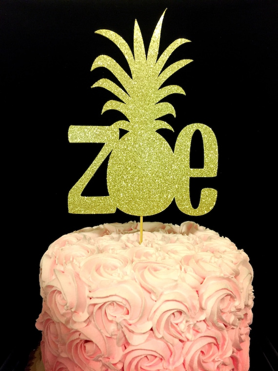 Pineapple Cake Topper Pineapple Birthday Pineapple Etsy