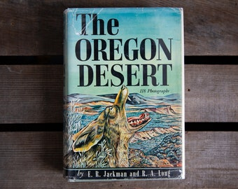 Oregon Desert, by E. R. Jackman; R. A. Long - 1964