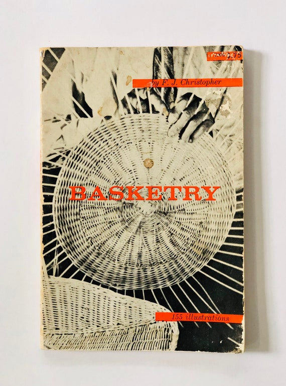 Basketry - F.J. Christopher - 1952