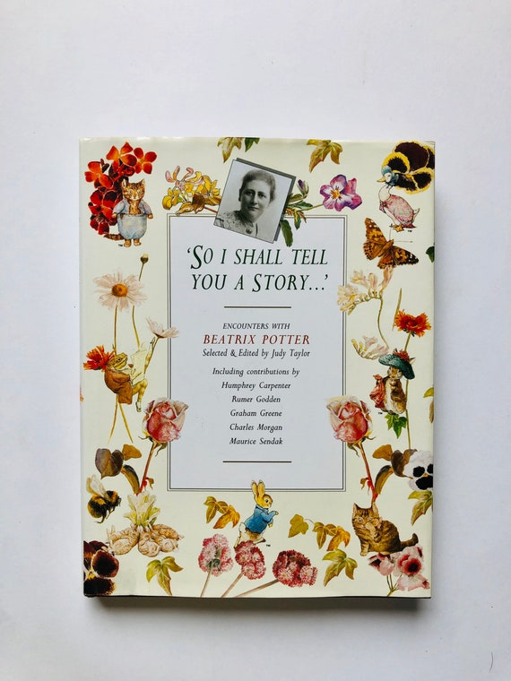 So I Shall Tell You A Story: Encounters with Beatrix Potter - 1993