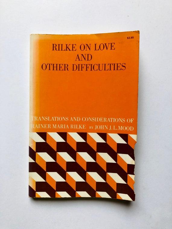 Rilke on Love & Other Difficulties - Rainer Maria Rilke - 1975