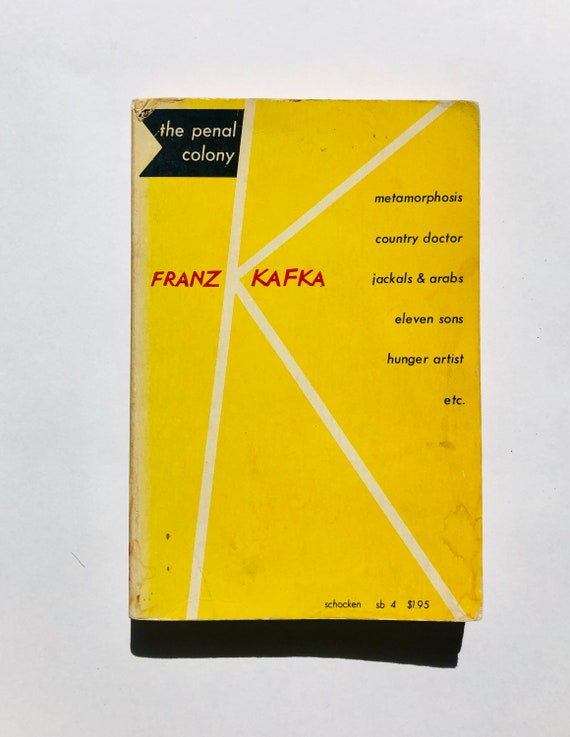 Franz Kafka- A Compendium - 1961 / The Penal Colony: Stories and Short Pieces