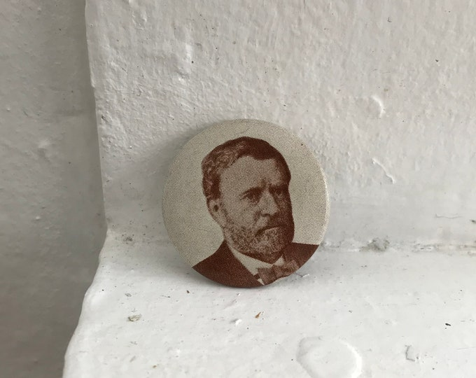 1990s Reproduction Ulysses S. Grant Presidential Campaign Button