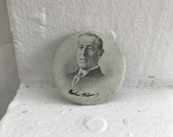 1990s Reproduction Woodrow Wilson Presidential Campaign Button