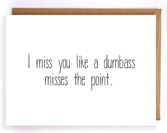 Miss you cards etsy miss you cards i miss you like a dumbass misses the point funny greeting cards long distance family friends ldr love cards gc68 m4hsunfo