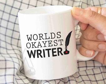 Gifts For Writers Worlds Okayest Writer Funny Coffee Mug Aspiring An Author Gift Ideas MU202