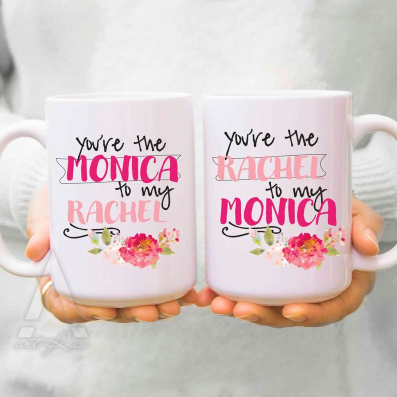Best Friend Mugs Birthday Gifts You Are The Monica To